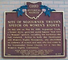 Sojourner Truth Speech 1851 | Site of Sojourner Truth's Speech on Women's Rights Marker Photo, Click ...