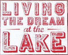 Living the Dream on the Lake Rustic Wooden Sign by GoJumpInTheLake, $45.00