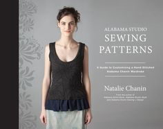 Scheduled to publish Spring 2015, the fourth installment from our Alabama Studio Series explores patternmaking, fit, and how to create a garment to fit your unique shape. Alabama Studio Sewing Patterns: A Guide to Customizing a Hand-Stitched Alabama Chanin Wardrobeincludes three new core patterns—our A-Line Dress, Wrap Skirt, and Classic Coat designs—along with several variations. Previous open-sourced patterns are also utilized and all patterns are included on a useful disc at the back of ...