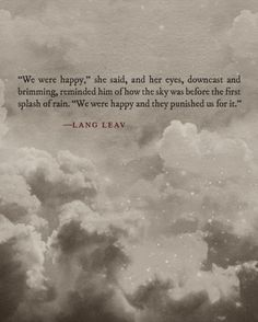the wonder of lang leav. Pretty Words, Love Words, Beautiful Words, Beautiful Things, Poem Quotes, Quotable Quotes, Qoutes, Happy Quotes, Quotations
