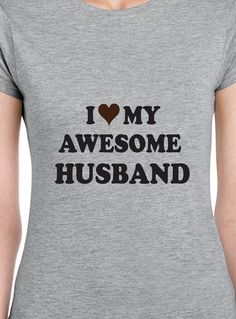 I Love my Awesome Husband by occasionstshirts on Etsy Awesome Husband, Best Husband, Thats Not My, Trending Outfits, My Love, Wedding, Etsy, Women, Fashion