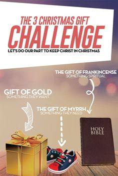 Are you looking for ways to add more meaning to your holiday give. Consider taking the three gift challenge. So what are the three gifts? The Gift of Gold - Something of great value or desire. The Gift of Myrrh - Something the person needs. The Gift of Frankincense -Something spiritual.