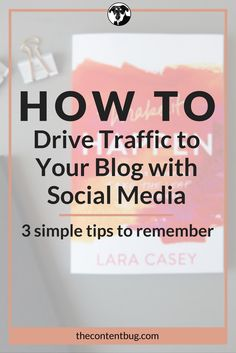 Make your social media work for you! Here are 3 simple tips you can use today to help drive traffic to your blog with social media.