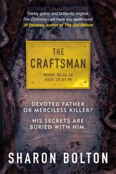 The Craftsman – Sharon Bolton 5* Review