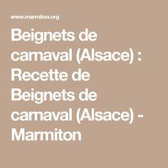 Beignets de carnaval (Alsace) : Recette de Beignets de carnaval (Alsace) - Marmiton