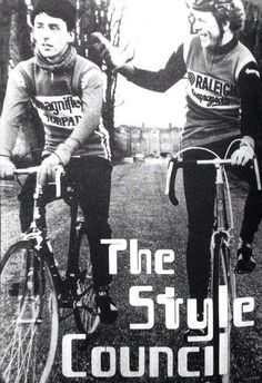 Paul is riding a Raleigh and Mick a very cool Claud Butler! The Style Council, Paul Weller, Music Writing, Teddy Boys, Beatnik, Him Band, Great British, Sound Of Music, My Favorite Music