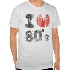 I Love the 80's Distressed t shirt on Zazzle.