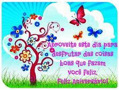 Aproveite este dia para disfrutar das coisas boas que fazem você feliz #felicidades #feliz_aniversario #parabens
