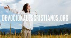Viviendo una Vida Cristiana Transformada † Devocionales Cristianos.org † Devocional Diario