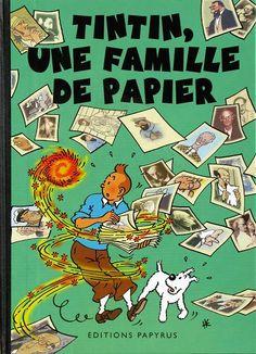 Tintin - Pastiches, parodies & pirates -PIR- Tintin, une famille de papier