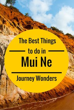 The best things to do in #Mui #Ne #Vietnam #Sand #Dunes