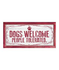 Red 'Dogs Welcome' Wood Deco Sign #zulilyfinds