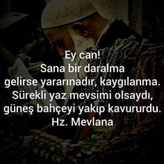 #mevlana #corekotuyagi Arada aç oku! Hafiz, Allah Islam, Number One, Words Quotes, Karma, Poems, My Life, How To Get, Messages