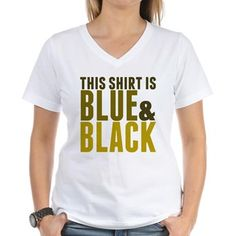 This shirt is blue and black. Confuse everyone with gold letters on a white t-shirt. Just like the dress colors on the viral internet threads. Funny gift. The dress colors debate continues...