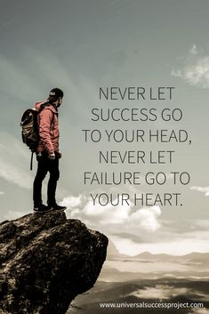 Never let success go to your head, never let failure go to your heart. #goals #heart #focus #determination #mindset #ambition #success #hustle #entrepreneur #quote #love #work #amazing #motivation #life #universalsuccessproject