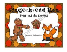 Gingerbread Man Print and Go Centers from kathyburnette from kathyburnette on TeachersNotebook.com (39 pages)  - Gingerbread Man Print and Go Centers are fun and engaging Math and ELA centers with  non-Holiday center ideas.