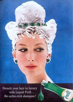 Prell: Prell Procter & Gamble (1947) Word: 'luxury', 'extra-rich', emerald green jewelry that matches with the color with the shampoo During 60s it was when fashion boom. It was in trend to dress oneself luxurious/glamorous. Many of the Hollywood actresses during this period look glamorous and fancy. Therefore, these actresses inspired many women. The overall image of the advertisement depicts the glamorous Hollywood actress.