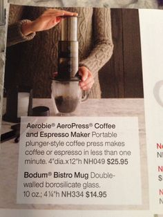 AeroPress Coffee and Espresso Maker  Bosun Bistro mug - both at Crate & Barrel $25.98/$15 respectively.