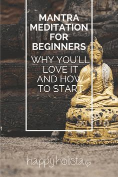 Mantra meditation for beginners: why you'll love it and how to start - Happy Holista