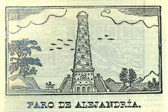 Faro de Alejandría. Calendario de Galván para 1843: arreglado al meridiano de México. (R) /529,4 CAL.g.843. Colección de Calendarios Mexicanos del Siglo XIX. Fondo Antiguo. Biblioteca del Instituto Mora, México.  Lighthouse of Alejandria. Calendar of Galvan for 1843: arranged to the meridian of Mexico. (R) / 529.4 CAL.g.843. Collection of Mexican Calendars of the 19th Century. Old Background. Library of the Mora Institute, Mexico.