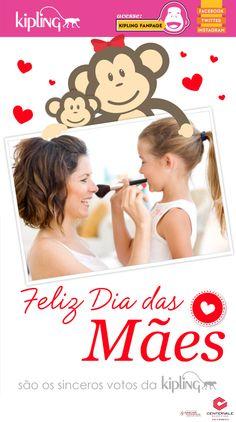 Feliz Dia das Mães!  By: Kipling