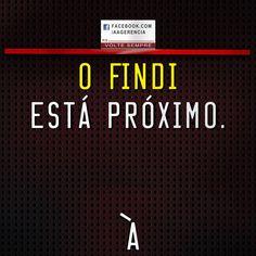 FindiMundo, Findiano ou Findisemana?