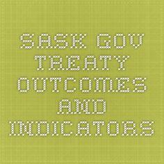 Sask Gov treaty outcomes and indicators