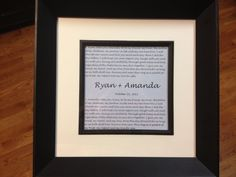Framed wedding vows and date, another idea from Pinterest!