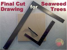 Final Cut Drawings for Seaweed Trees Seaweed, Finals, Trees, Carving, Symbols, Letters, Drawings, Art, Art Background