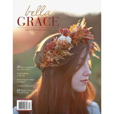 [Grace Notes] A Moment With: Bella Grace Issue 9 by Heather Taylor