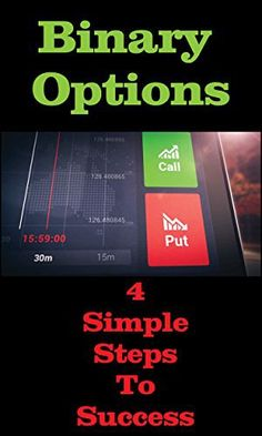Product review for Binary Options : 4 Simple Steps To Success: Free Edition -  Reviews of Binary Options : 4 Simple Steps To Success: Free Edition. Binary Options : 4 Simple Steps To Success: Free Edition – Kindle edition by Edward Todd. Download it once and read it on your Kindle device, PC, phones or tablets. Use features like bookmarks, note taking and highlighting while reading Binary Options : 4 Simple Steps To Success: Free Edition.. Buy online at BestsellerOutle