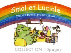 """Réussir pour apprendre à lire Les livres Les livres de la Collection 10pages sont des livres très faciles. Ils commencent par moins de 40 mots sans sons difficiles, niveau rouge. Puis, suivez l'arc-en-ciel ! Orange, jaune, vert et bleu clair. Pour la découverte des sons difficiles : bleu foncé et violet. Devenir lecteur est un jeu d'enfant pour les 5 à 7 ans ! Smol et Luciole : 51 livres pour débuter dont 24 histoires numérisées ( Tapez """"Smol et Luciole"""" sur Google play ou App Store ) Oto le… Lus, Grinch, Google Play, Father, Snoopy, Fictional Characters, Collection, Light Blue, Deep Blue"""