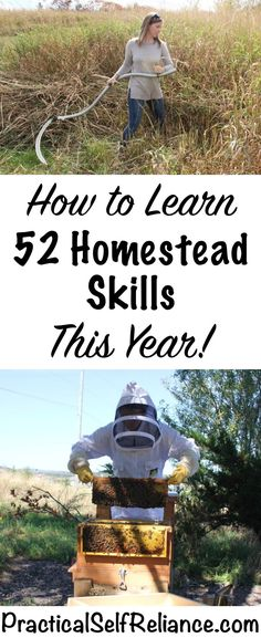 How to Learn 52 Homestead Skills This Year