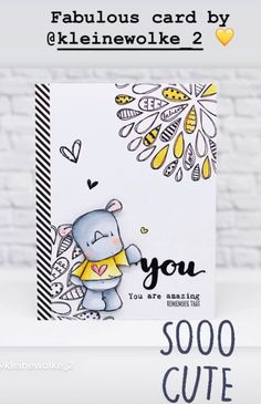 Tiddly Inks, You Are Amazing, Animal Cards, Card Sketches, Kids Cards, Paper Crafting, Pencil Drawings, Handmade Cards, Making Ideas