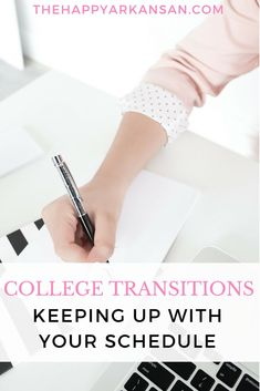 College Transitions: Keeping Up With Your Schedule - The Happy Arkansan College Life Hacks, College Success, Education College, College Tips, First Year Of College, College Years, Freshman Year, Freshman Advice, University Tips