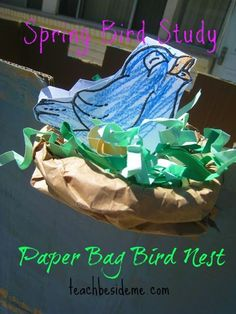 Paper Bag Bird Craft- Make a nest with a paper bag! Also ideas for bird nature study.