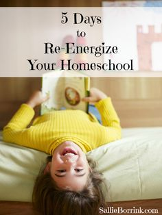 5 Days to Re-Energize Your Homeschool