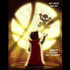 Spider - Man and Doctor Strange from his (Doctor Strange)'s Poster. Looking forward for MCU's version on Mysticism and Surrealism style in his film (Doctor Strange).