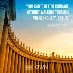 On Sunday, Brené Brown reminds us that allowing ourselves to be open is not an act of weakness, but an act of bravery that gives us the power to live authentically.