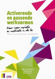 Activerende en passende werkvormen - naar meer variatie en motivatie in de les