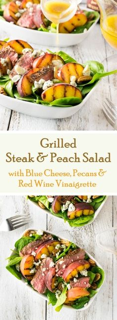 Grilled Steak and Peach Salad with Blue Cheese Pecans & Red Wine Vinaigrette... id sub chicken for the steak and feta for the blue cheese