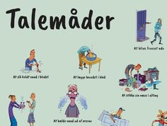 (2016-09) Alskens danske talemåder - plakat fra Alinea Danish Language, Study Methods, Cooperative Learning, Quotes And Notes, Social Stories, Working With Children, Home Schooling, Work Inspiration, Idioms