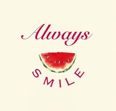 ALWAYS SMILE!! Love it!! #happymonday ♥️