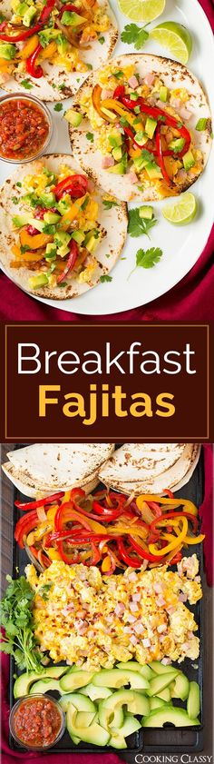 Breakfast Fajitas - cheesy scrambled eggs, ham, bell pepper, onion and avocado. Easy to make and perfect to serve any time of day! Absolutely loved these!
