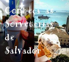 Duas sorveterias ótimas em salvador: A Cubana e a da Ribeira. Clique na imagem para conhecer.