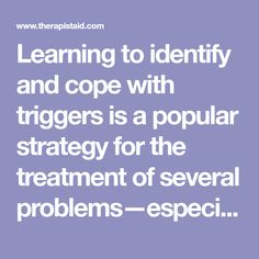 Learning to identify and cope with triggers is a popular strategy for the treatment of several problems—especially anger and addictions—because. Therapy Worksheets, Therapy Activities, Therapy Tools, School Counseling, Mental Health, Anxiety, Addiction, Popular, Learning