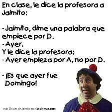 Resultado de imagen de chistes en español de jaimito