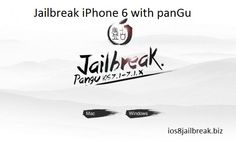 untethered pangu iPhone 6 jailbreak