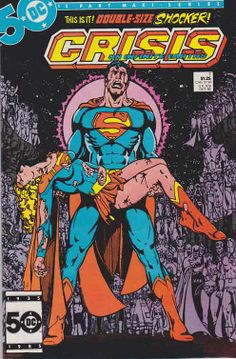 Crisis On Infinite Earths #7 Death Of Supergirl / The cover to this issue won the DC Comics All-Time Best Cover Award of 2007. Cover by George Perez