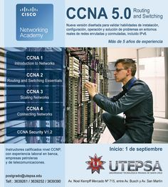 UTEPSA - CISCO Networking Academy - CCNA 5.0 Routing and Switching - Inicio 1ro. de Septiembre 2014